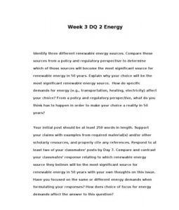 POL310  POL 310  Week 3 DQ 2 Energy --> http://www.scribd.com/doc/133946364/POL310-POL-310-Week-3-DQ-2-Energy