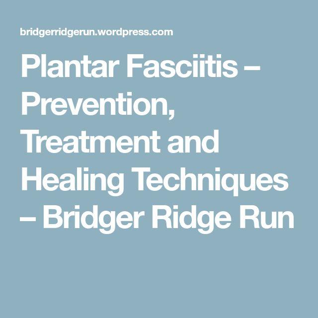 Plantar Fasciitis – Prevention, Treatment and Healing Techniques – Bridger Ridge Run