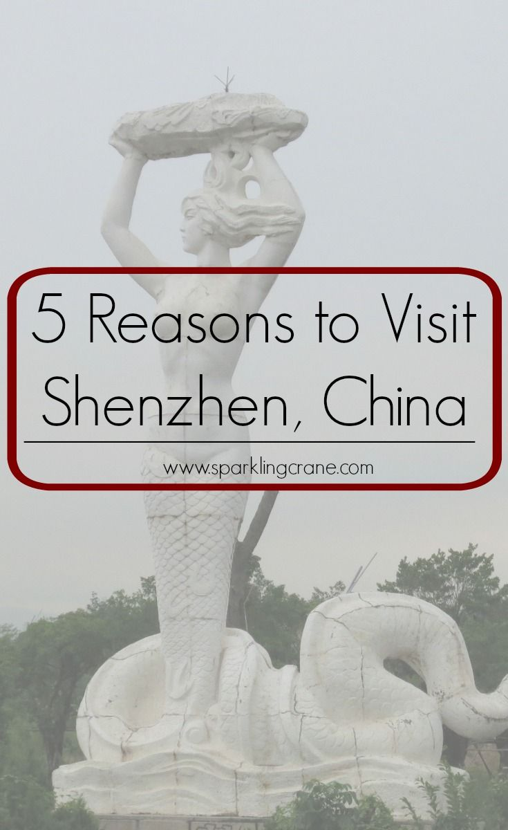 Reasons to visit Shenzhen in the south of China, including a visa tip, shopping and food via @SparklingCrane for #TravelTuesday