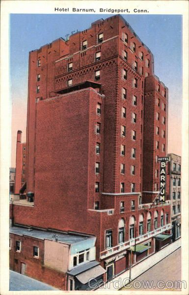 Hotel Barnum Bridgeport Connecticut My Home State Pinterest And Vacation Travel