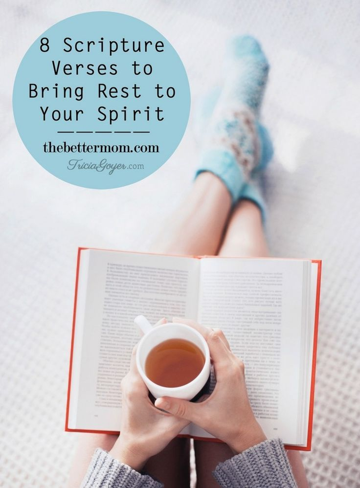 Nothing can inspire, refresh or transform our souls like God's word. If you are weary, take heart in these verses to breathe rest into your life today.