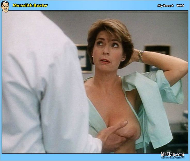 Love how meredith baxter nude she knows how