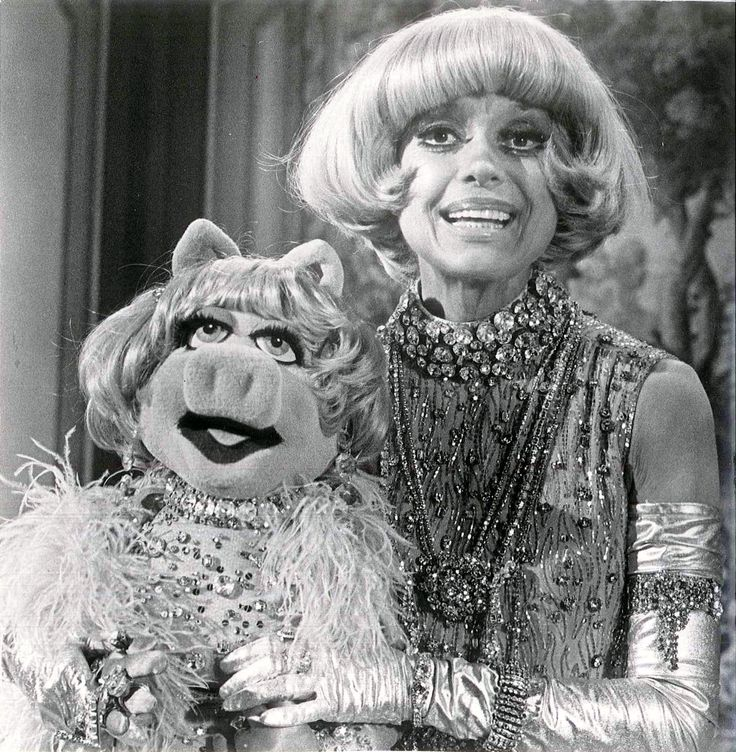 Carol Channing and Miss Piggy..!