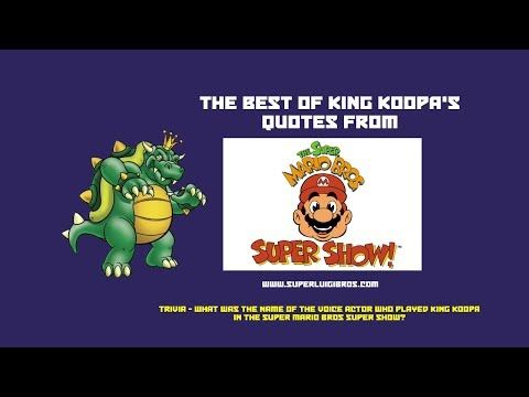 Top 10 quotes from #KingKoopa in the old #MarioCartoons  From: http://www.superluigibros.com/10-of-king-koopas-finest-quotes-from-the-super-mario-bros-super-show
