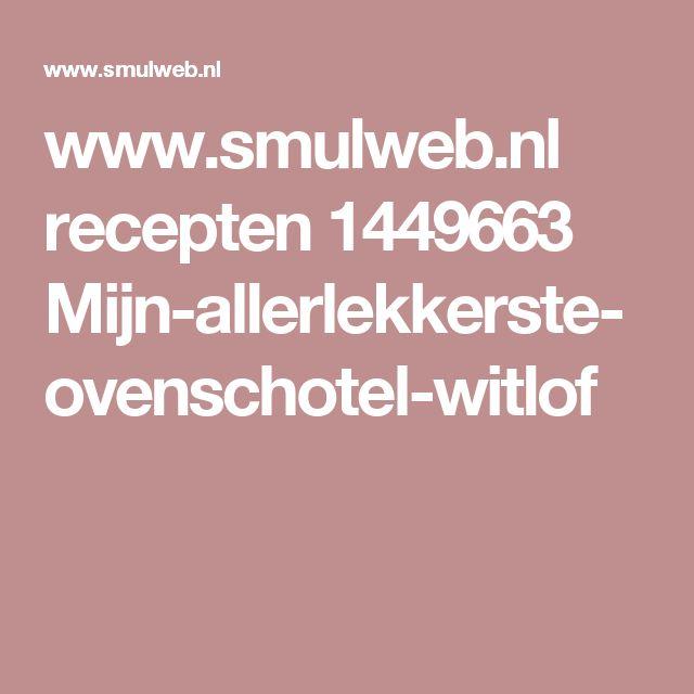 www.smulweb.nl recepten 1449663 Mijn-allerlekkerste-ovenschotel-witlof