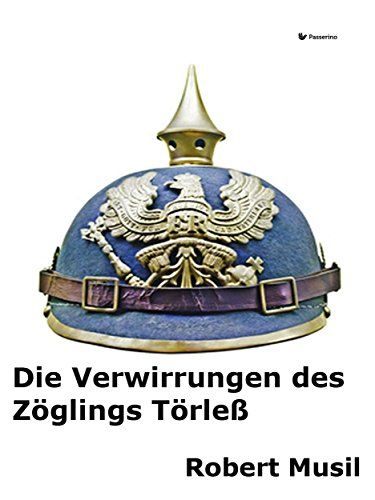 Die Verwirrungen des Zöglings Törleß (German Edition) by ... https://www.amazon.com/dp/B01LYO04KJ/ref=cm_sw_r_pi_dp_x_1DR8xbK8324GE