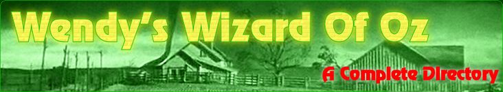 Wendy's Wonderful Wizard Of Oz Main Page