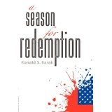 a season for redemption (Paperback)By Ronald S. Barak