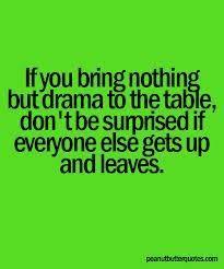Drama free zone.