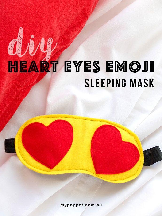 Make a Heart Eye Emoji Sleeping Mask - http://mypoppet.com.au
