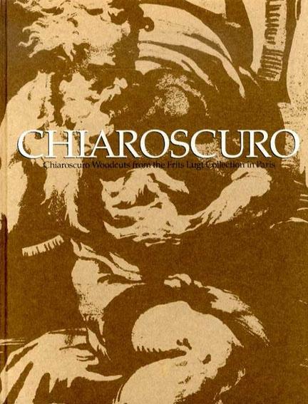 キアロスクーロ ルネサンスとバロックの多色木版画  2005年/国立西洋美術館  ¥1,570