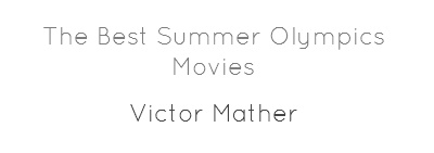 The Best Summer Olympics Movies