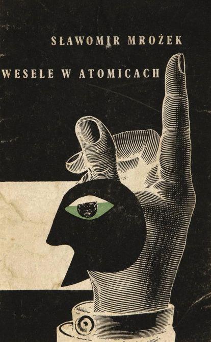 Daniel Mróz. Wesele w Atomicach by Sławomir Mrożek. 1959.