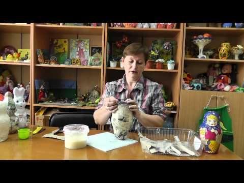 ▶ Мастер класс по работе с папье-маше - YouTube