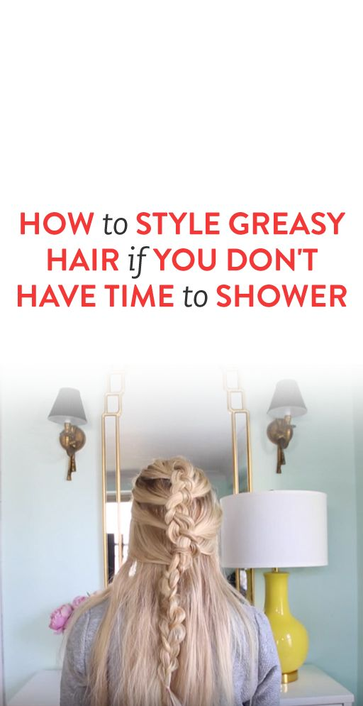how to get rid of greasy hair in the shower