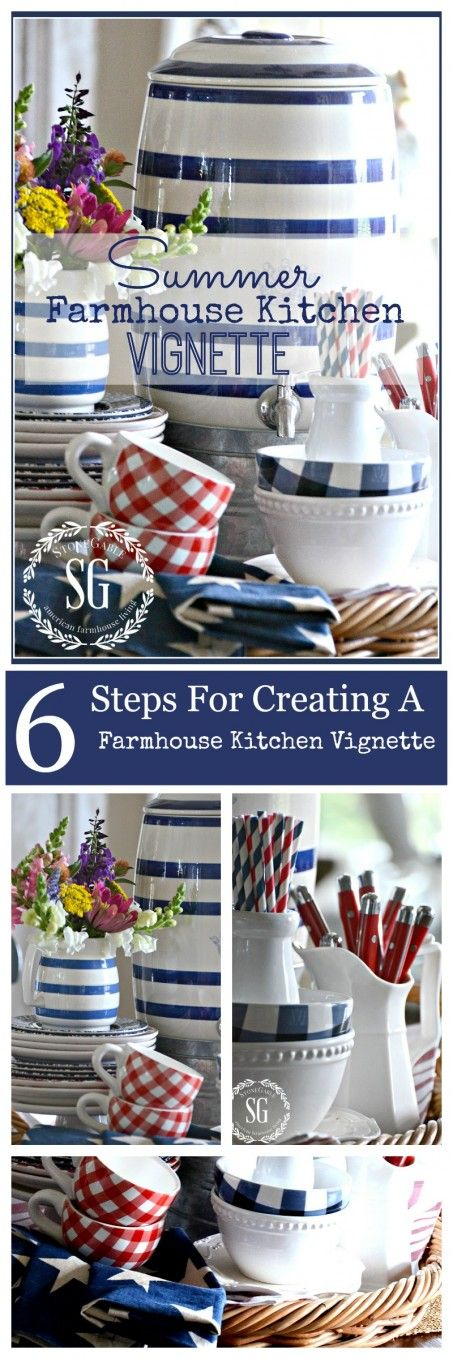 SUMMER FARMHOUSE KITCHEN VIGNETTE Showy and easy to do. Step-by-step directions and lots of images!