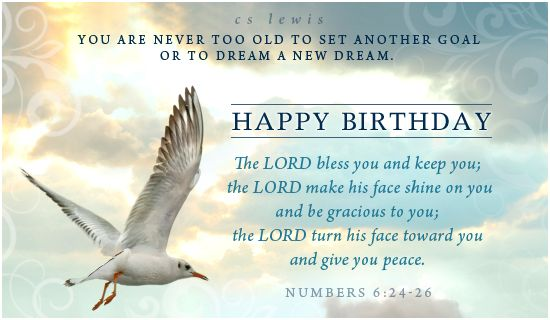 You are never too old to set another goal or to dream a new dream – Happy Birthday Cards Online