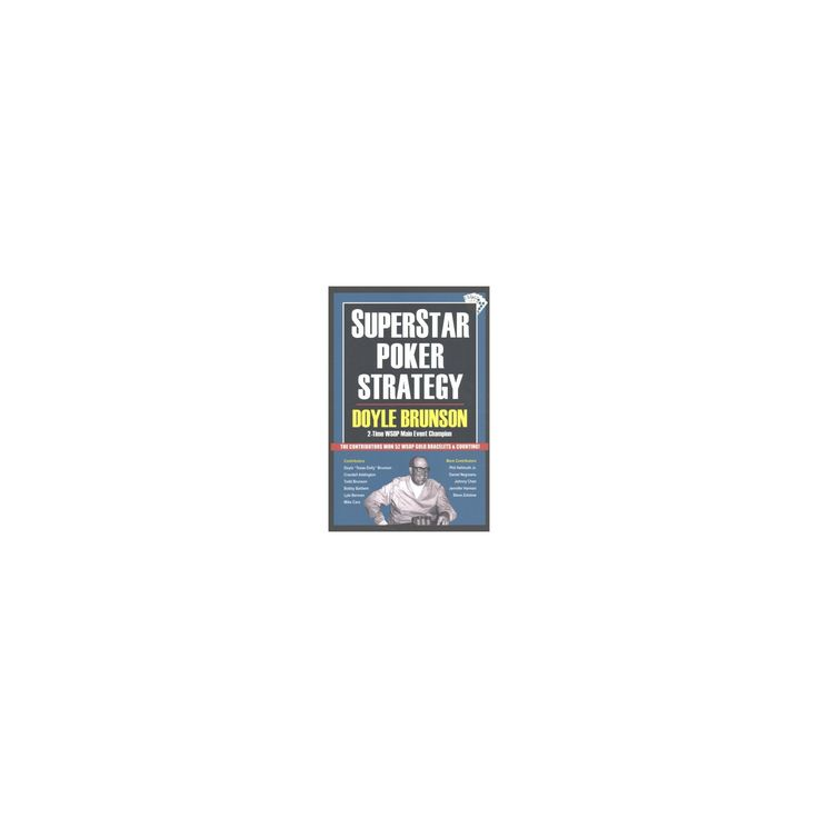 Superstar Poker Strategy (New) (Paperback) (Doyle Brunson)