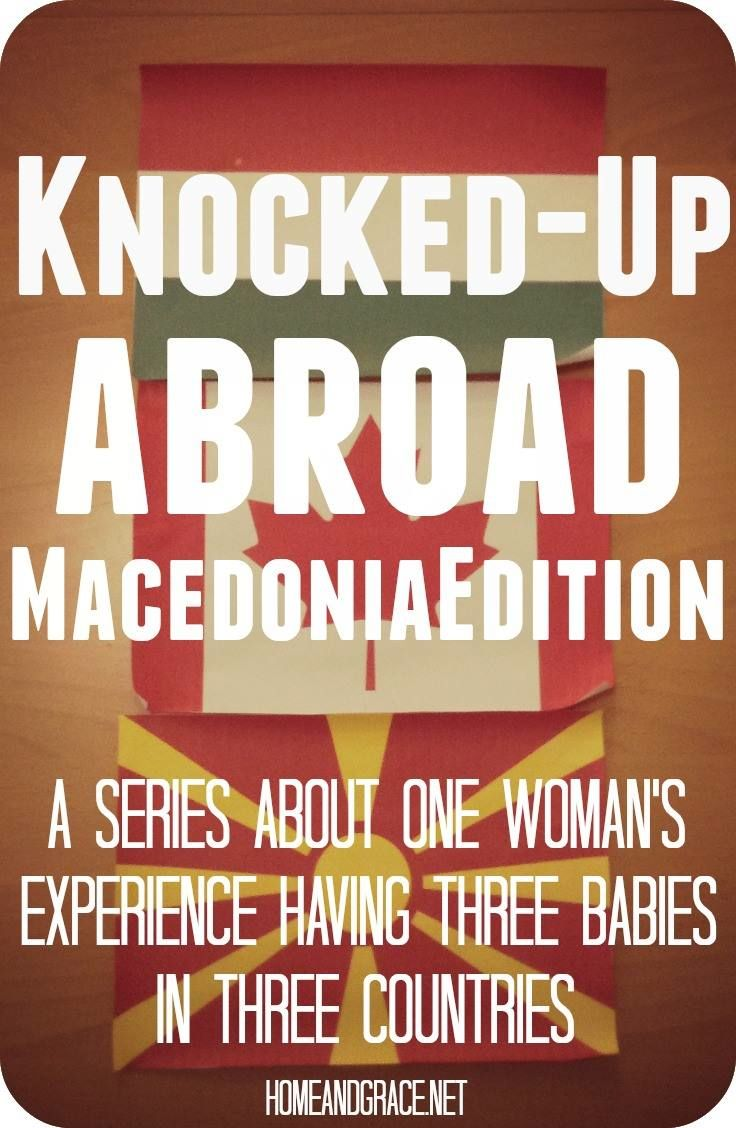 One blogger's sharing her experience being pregnant in Macedonia and comparing it to her experiences in Hungary and Canada. An fun read for anyone interested in pregnancy and birth and life abroad!