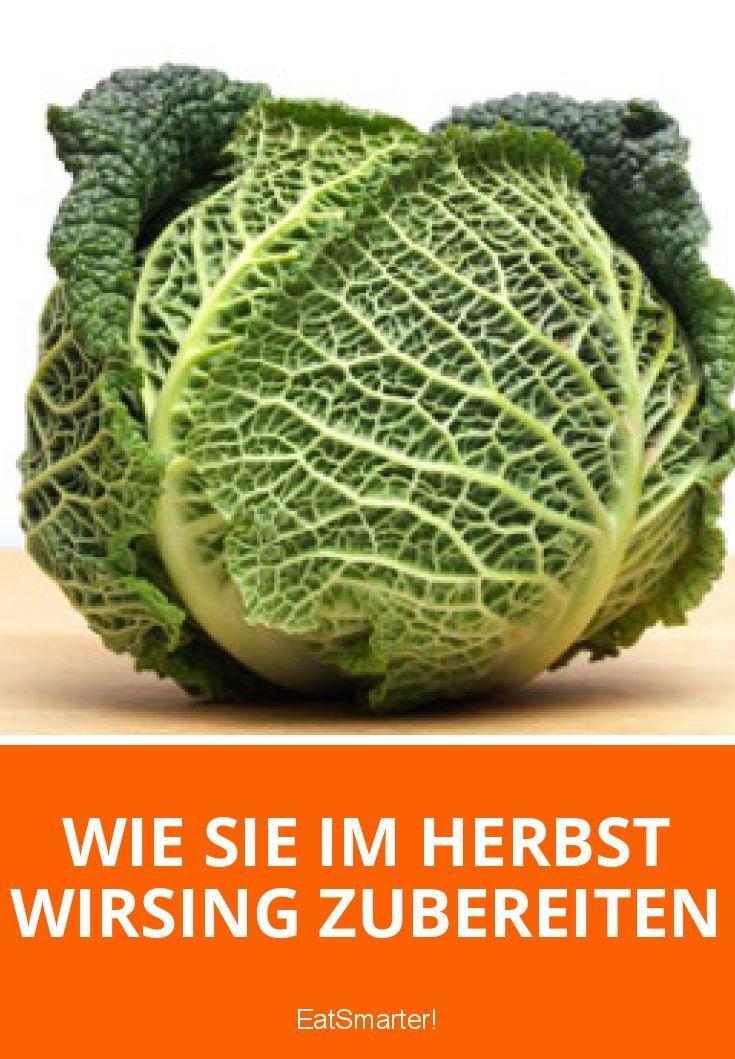 Wie Sie im Herbst Wirsing zubereiten | eatsmarter.de