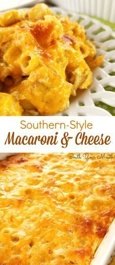 Southern-Style Macaroni & Cheese   – Dinner
