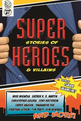 """Super Stories of Heroes and Villains contains my story """"Faces of Gemini."""""""