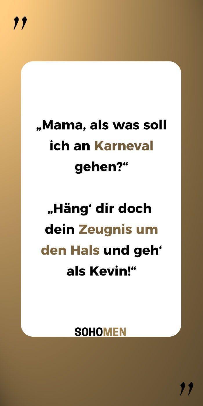 Lustige Sprüche Lustig Witzig Funny Kevin Karneval