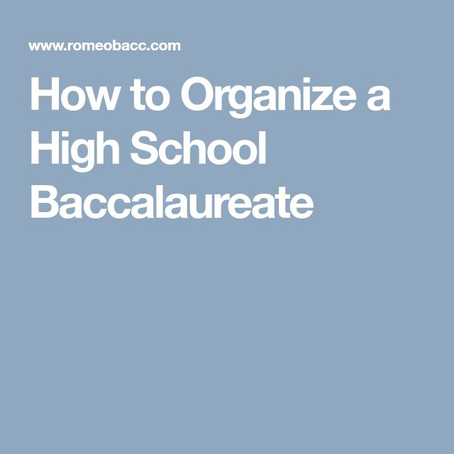 How to Organize a High School Baccalaureate