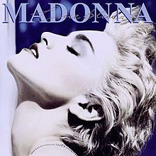 True Blue- Madonna  7.5/10  Good album with classic songs, but I loooove the artwork! I have this pic in my house!