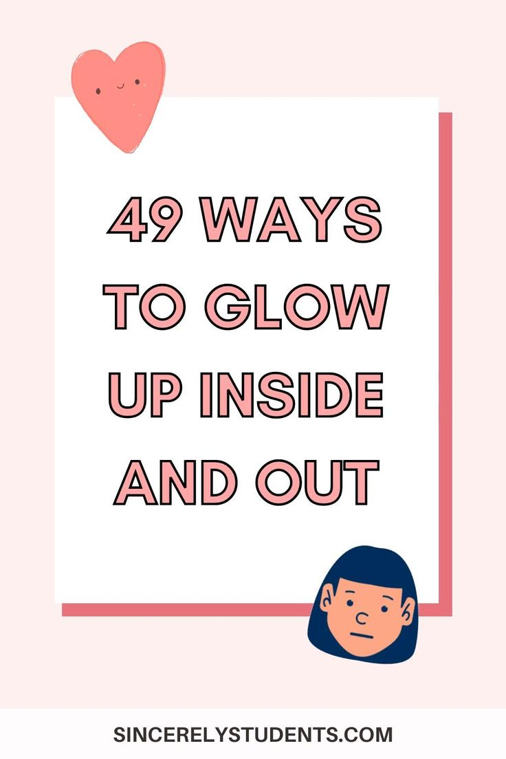 how to glow up mentally and physically