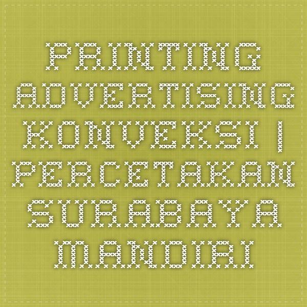 Printing - Advertising - Konveksi | Percetakan Surabaya Mandiri