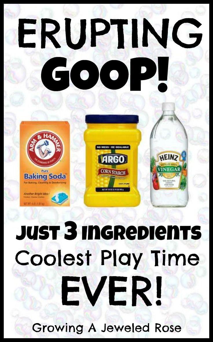 Erupting Goop - 1 part Baking Soda, 1 part Cornstarch and some Vinegar.