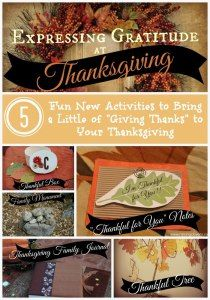 """Expressing Gratitude at Thanksgiving by Kristi Clover of Raising Clovers - 5 Fun New Activities to Bring a Little """"Giving Thanks!"""" to Your Thanksgiving http://www.raisingclovers.com/2014/11/24/expressing-gratitude-at-thanksgiving/"""