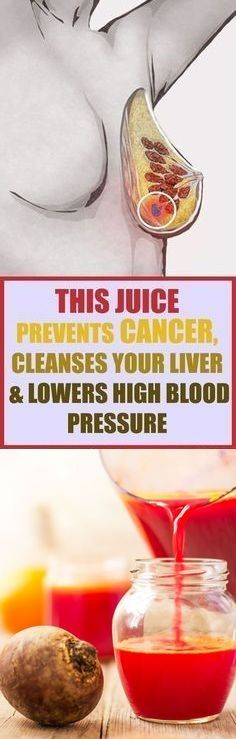 THIS JUICE PREVENTS CANCER, LOWERS HIGH BLOOD PRESSURE & CLEANSES YOUR LIVER