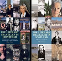 Allan Foster - The Literary Traveller In Edinburgh, The Literary Traveller In Scotland
