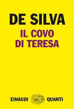 Diego De Silva, Il covo di Teresa