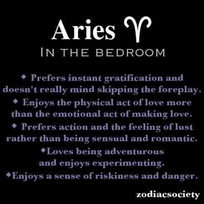 Aries. This is so true, but we only become uninhibited when we are with someone we trust and love.