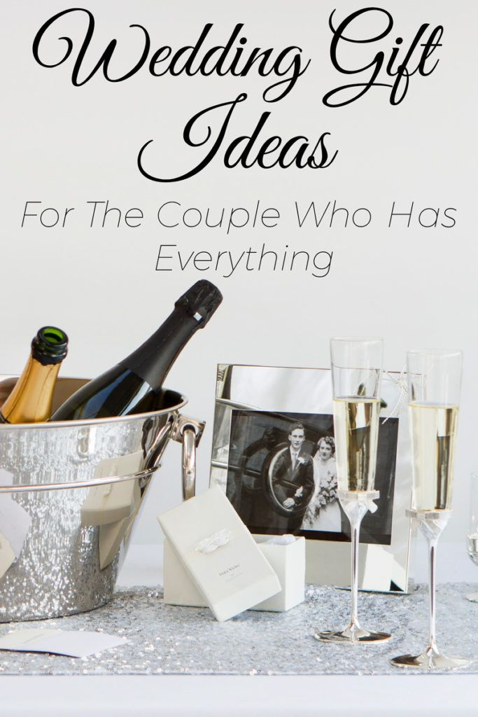Finding A Gift For The Couple Who Has Everything Can Be Difficult They Have The Kitchen Gadgets Their Gifts For Older Couples Crystal Glassware Wedding Gifts