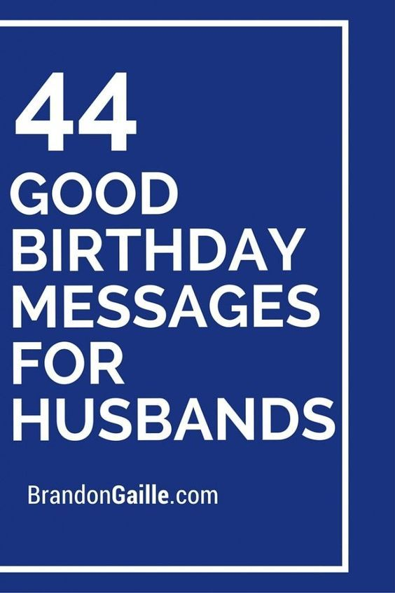 44 Good Birthday Messages for Husbands