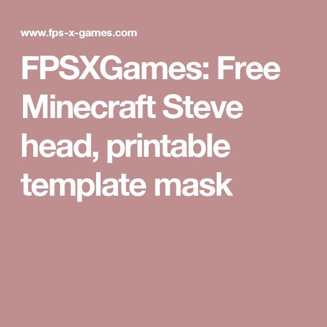 FPSXGames Free Minecraft Steve head, printable template mask