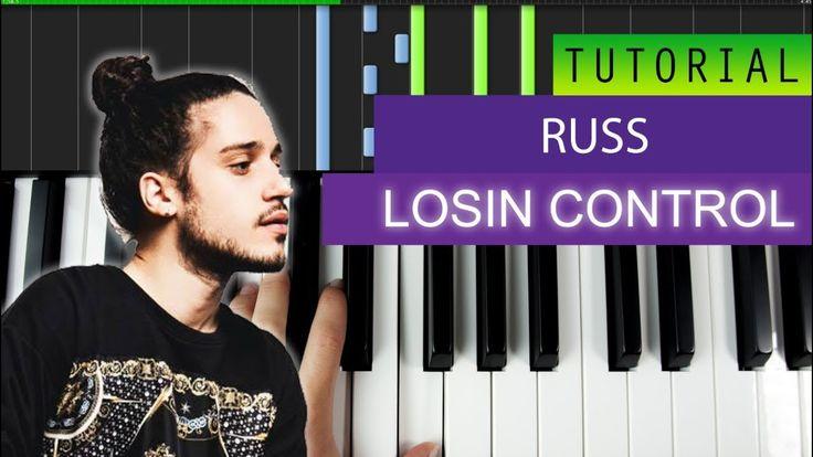 Russ - Losin Control - KARAOKE / PIANO TUTORIAL