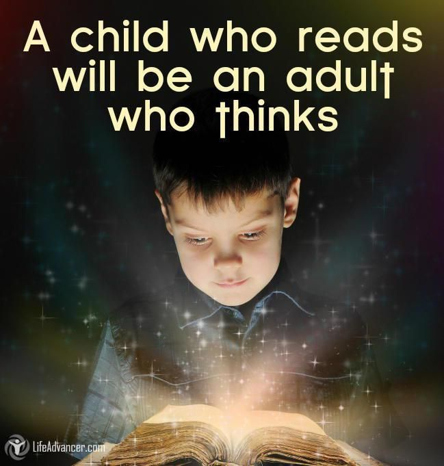 Quotes About Life A Child Who Reads Will Be An Adult Who Thinks