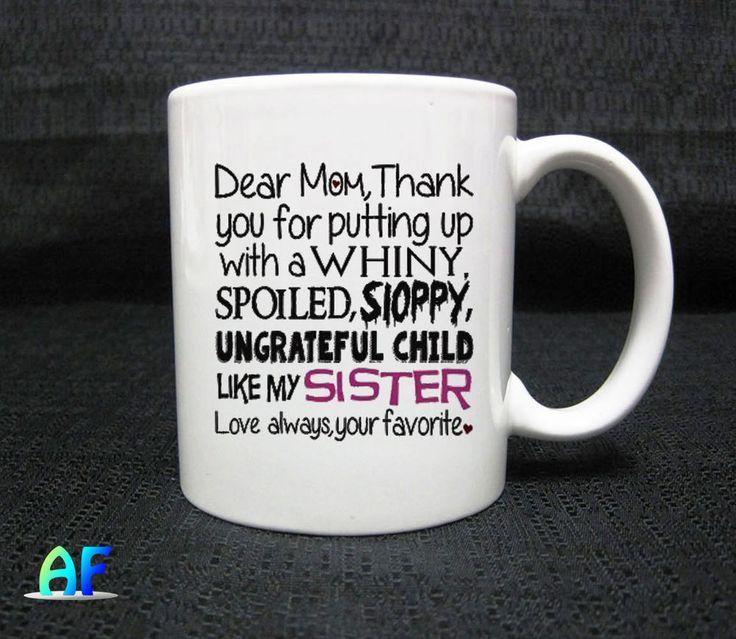 dear mom thanks for putting up with a whiny Mug - Coffee Mug 11oz Ceramic  #Handmade