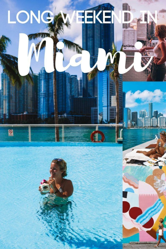 A Long Weekend In Miami Best Things To Do See Where To Eat