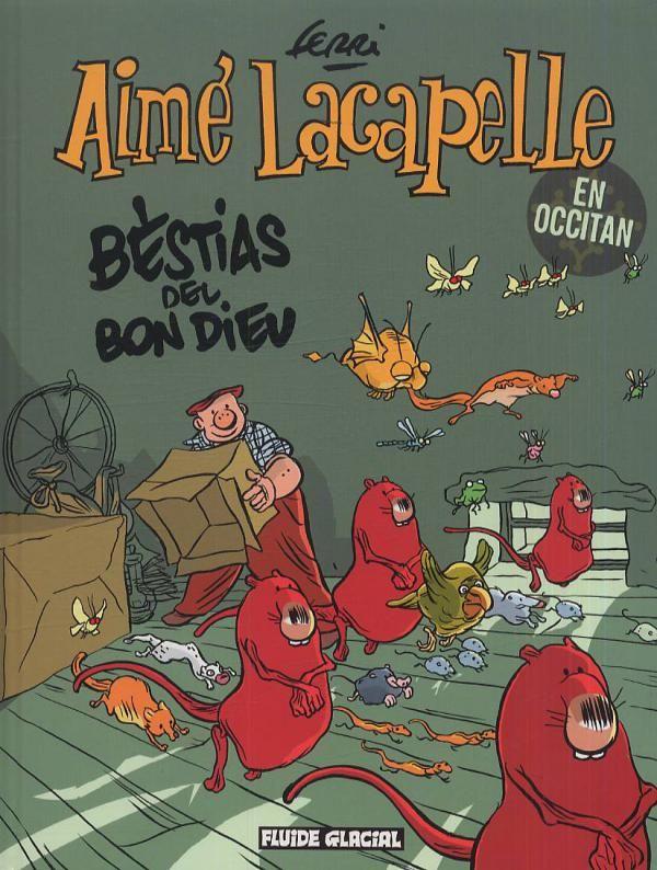 Aimé Lacapelle, la poésie rurale selon Ferri, macarèl !