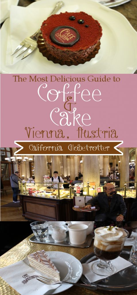 The MOST DELICIOUS Guide to Coffee & Cake in Vienna, Austria - California Globetrotter