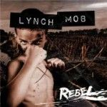 Lynch Mob - Rebel (2015)