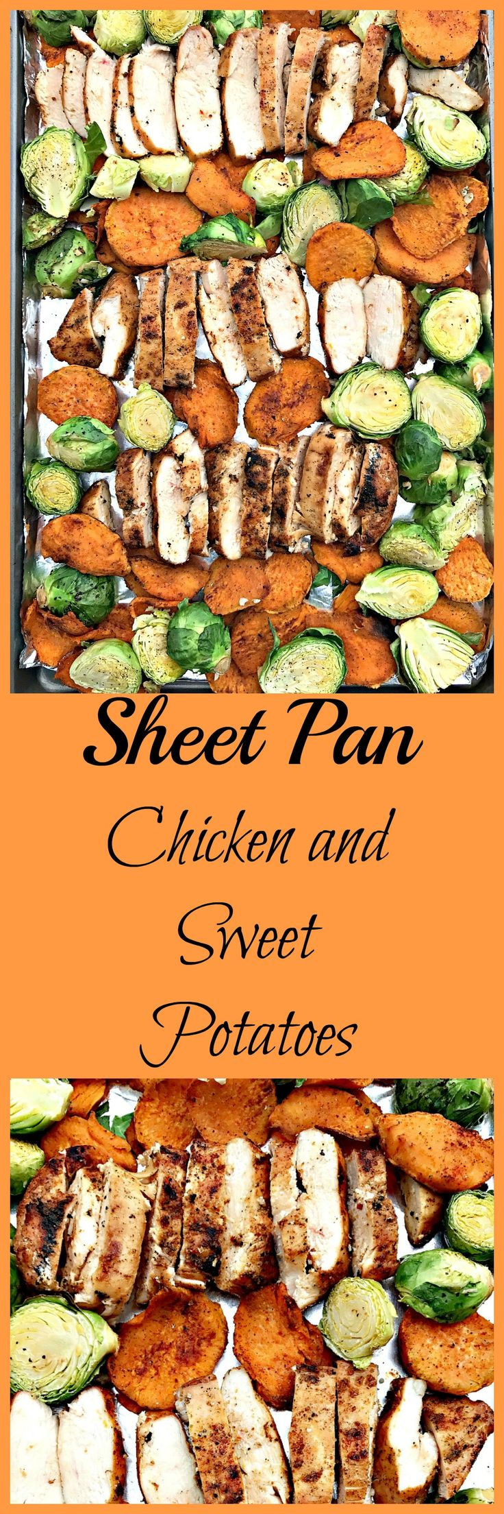 Quick and easy sheet pan dinner with savory chicken, sweet potatoes with olive oil and cinnamon, and brussels sprouts.