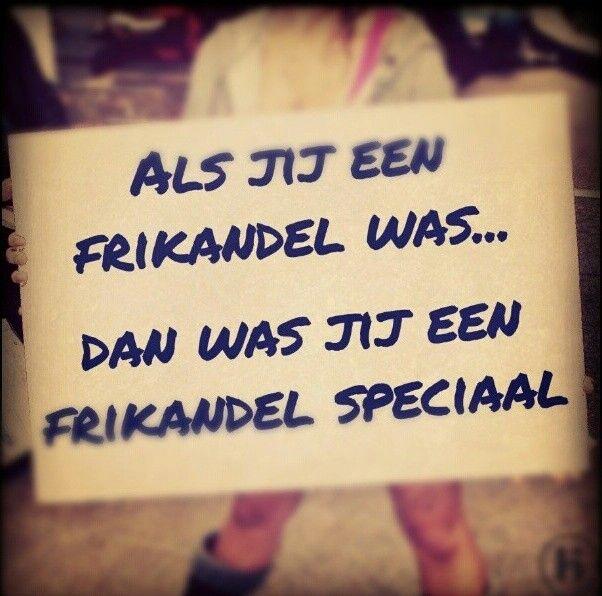 Frikandel :-)