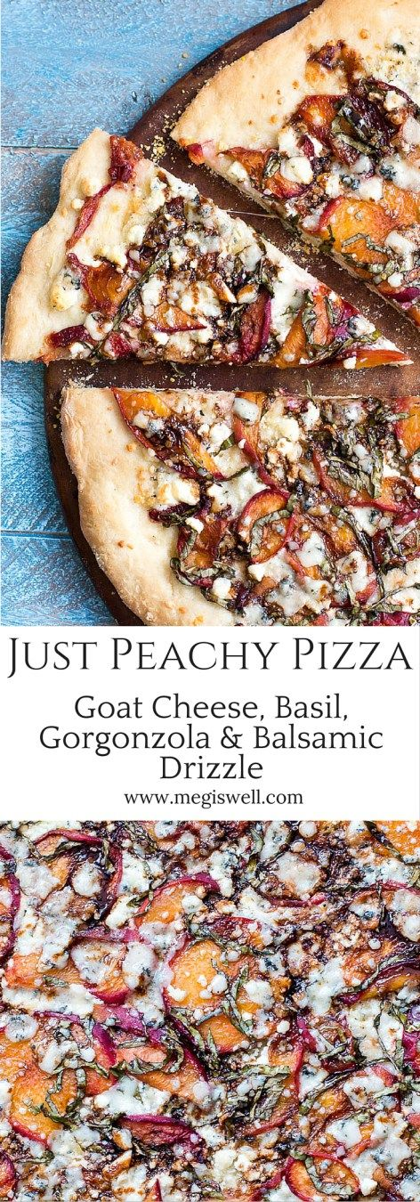 This Just Peachy Pizza uses summer peaches to the best advantage with goat cheese, basil, gorgonzola, and a balsamic drizzle that ties everything together.   www.megiswell.com